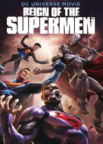 Reign of the Supermen (Video 2019)