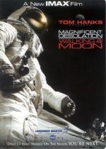 Magnificent Desolation: Walking on the Moon