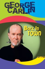 George Carlin: Back in Town (1996)