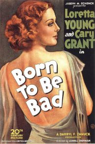 Born to Be Bad (1950)